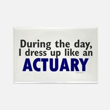 Dress Up Like An Actuary Rectangle Magnet
