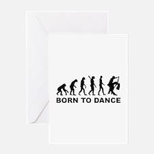 Evolution dancing born to dance Greeting Card