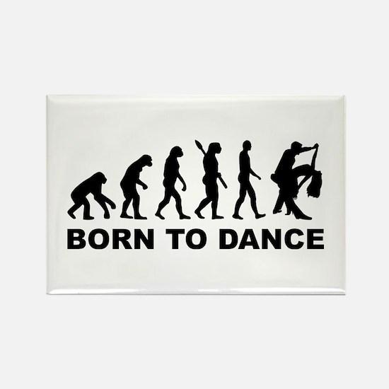 Evolution dancing born to dance Rectangle Magnet