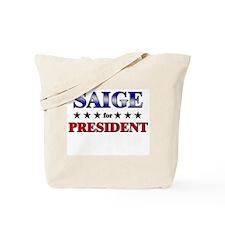 SAIGE for president Tote Bag