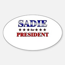 SADIE for president Oval Decal