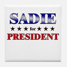 SADIE for president Tile Coaster