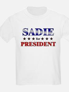 SADIE for president T-Shirt