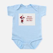 Merry Freakin' Ho Ho! Infant Bodysuit
