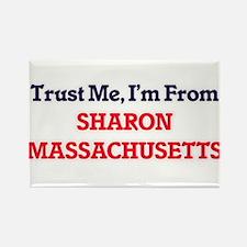 Trust Me, I'm from Sharon Massachusetts Magnets