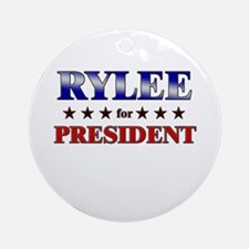 RYLEE for president Ornament (Round)