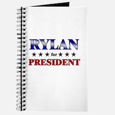 RYLAN for president Journal