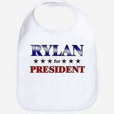 RYLAN for president Bib