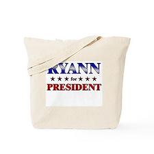 RYANN for president Tote Bag
