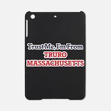Trust Me, I'm from Truro Massachuse iPad Mini Case