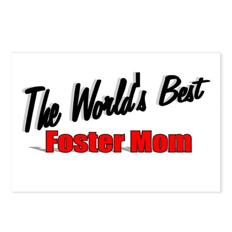 """""""The World's Best Foster Mom"""" Postcards (Package o"""
