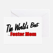 """""""The World's Best Foster Mom"""" Greeting Card"""