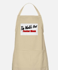 """""""The World's Best Foster Mom"""" BBQ Apron"""