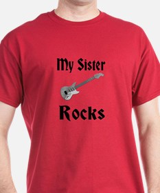 My Sister Rocks T-Shirt