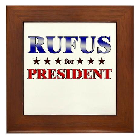 RUFUS for president Framed Tile