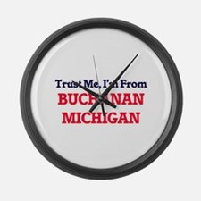 Trust Me, I'm from Buchanan Michi Large Wall Clock