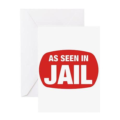 As Seen In Jail Greeting Card