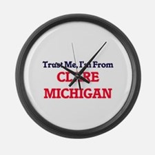 Trust Me, I'm from Clare Michigan Large Wall Clock