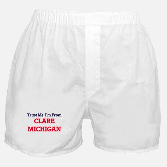 Trust Me, I'm from Clare Michigan Boxer Shorts