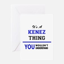 It's a KENEZ thing, you wouldn't un Greeting Cards