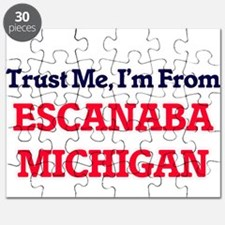 Trust Me, I'm from Escanaba Michigan Puzzle