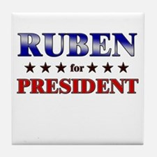 RUBEN for president Tile Coaster