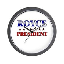 ROYCE for president Wall Clock