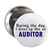 "Dress Up Like An Auditor 2.25"" Button"