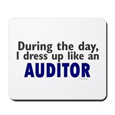 Dress Up Like An Auditor Mousepad