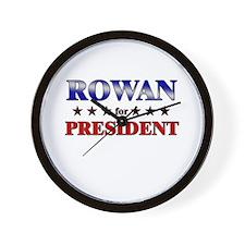 ROWAN for president Wall Clock