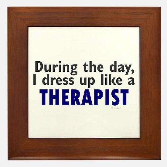 Dress Up Like A Therapist Framed Tile