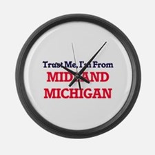 Trust Me, I'm from Midland Michig Large Wall Clock