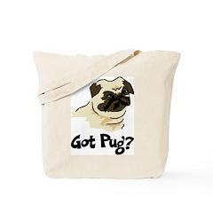 Got Pug Tote Bag
