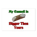 My Cannoli Is Bigger Then Your Cannoli Postcards (