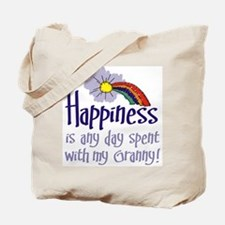 HAPPINESS IS DAY W/ GRANNY! Tote Bag