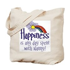 HAPPINESS IS DAY WITH NANNY! Tote Bag