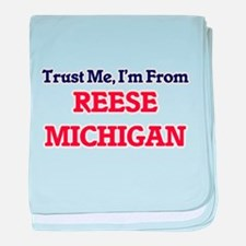 Trust Me, I'm from Reese Michigan baby blanket