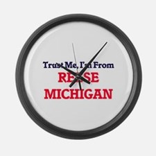 Trust Me, I'm from Reese Michigan Large Wall Clock