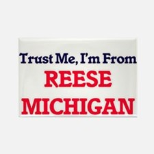 Trust Me, I'm from Reese Michigan Magnets