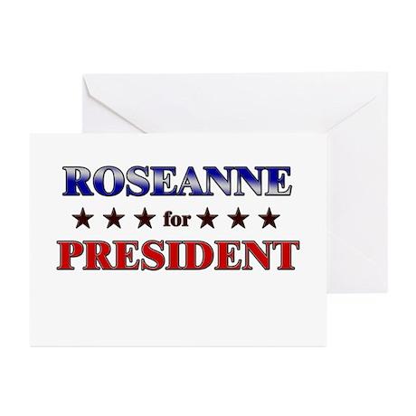 ROSEANNE for president Greeting Cards (Pk of 20)