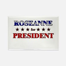 ROSEANNE for president Rectangle Magnet
