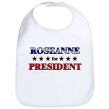 ROSEANNE for president Bib