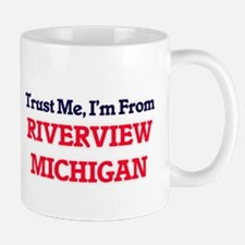 Trust Me, I'm from Riverview Michigan Mugs