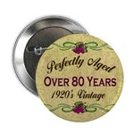 Over 80 Years Button