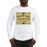 Over 80 Years Long Sleeve T-Shirt