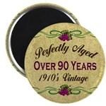 Over 90 Years Magnet