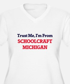 Trust Me, I'm from Schoolcraft M Plus Size T-Shirt