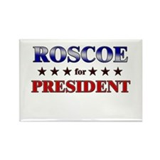 ROSCOE for president Rectangle Magnet