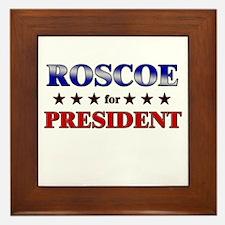 ROSCOE for president Framed Tile