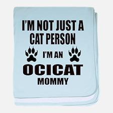 I'm an Ocicat Mommy baby blanket